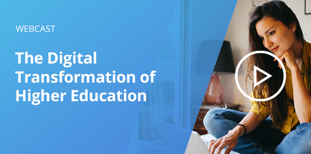 The Digital Transformation of Higher Education